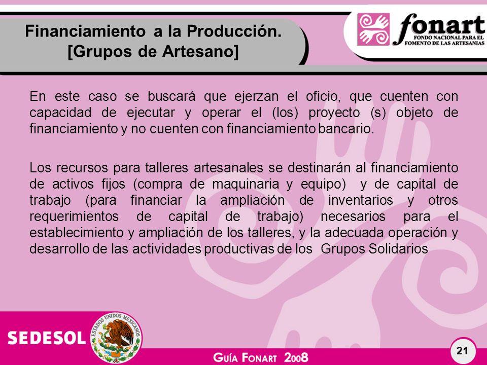 Financiamiento a la Producción. [Grupos de Artesano]